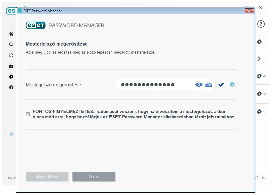 ESET Smart Security Premium - Password Manager: Mesterjelszó megerősítése