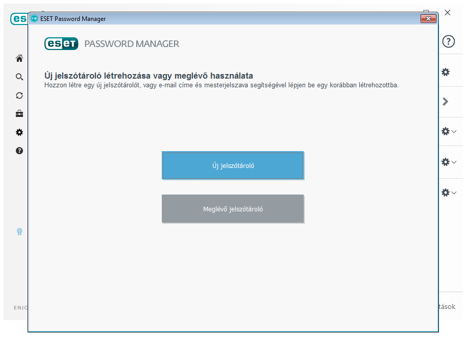 ESET Smart Security Premium - Password Manager: Új jelszótároló létrehozása vagy meglévő használata